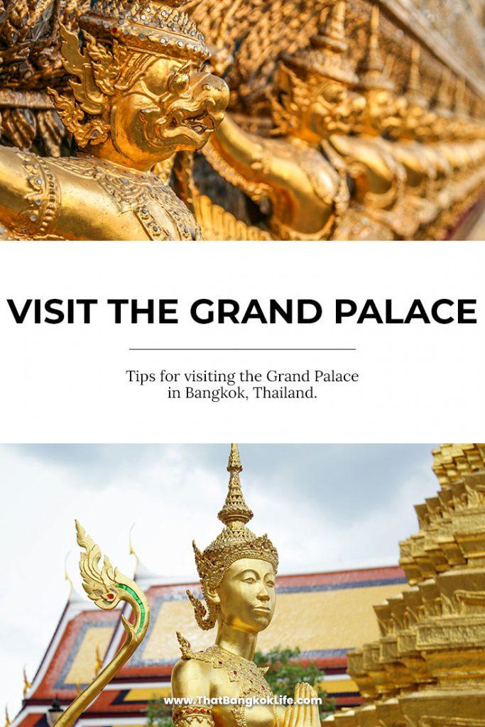 VISIT THE GRAND PALACE BANGKOK