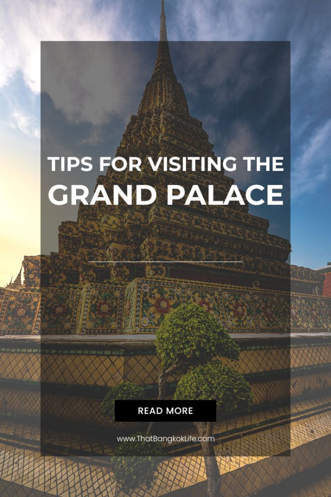 VISIT THE GRAND PALACE BANGKOK