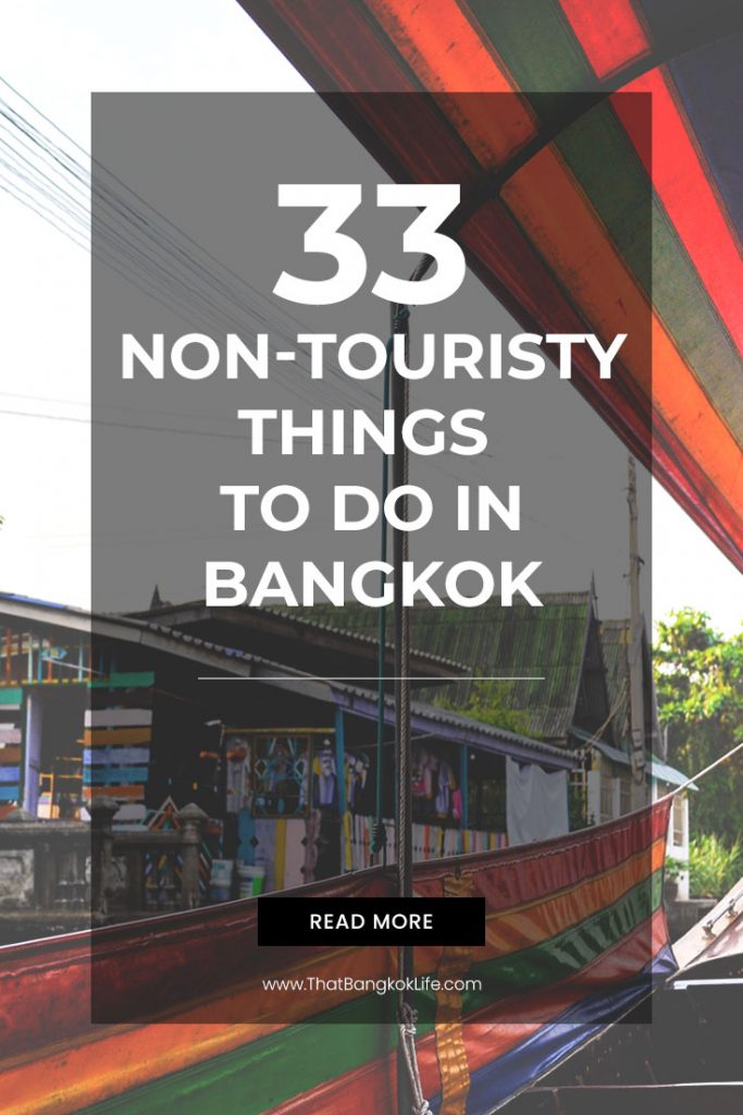 non touristy things to do in Bangkok