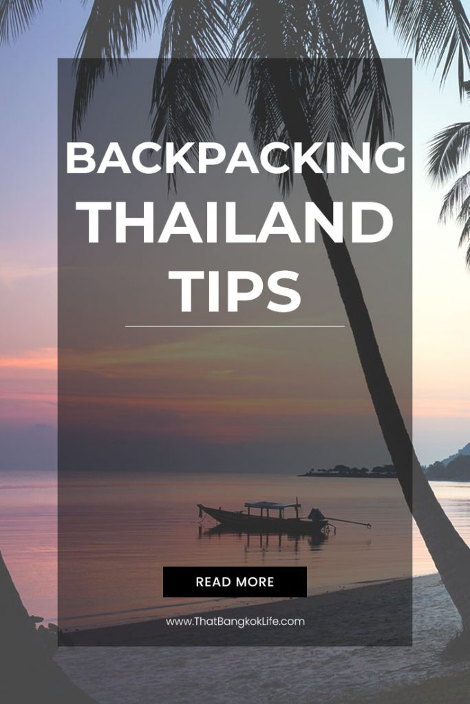 Backpacking Thailand tips