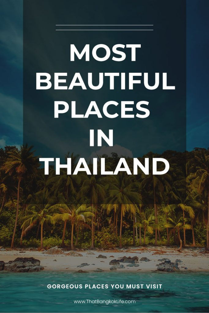 Beautiful places to visit in Thailand
