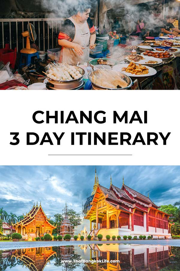 Chiang Mai 3 day itinerary